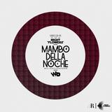 MAMBO DELLA NOCHE - Night Flowers - Abel Rey rmx