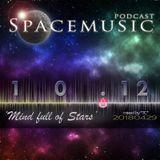 Spacemusic 10.12 Mind full of Stars
