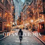 CITAN LIVE MIX -2018 Year End- Mixed by EITA