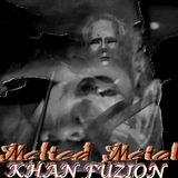 Melted Metal Demo Compilation - Khan Fuzion