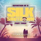 DJ SILK Presents Definition Of A Shutdown 3