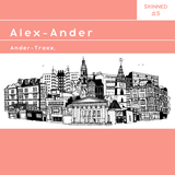 Skinned 005 » Alex-Ander [Ander-Traxx]