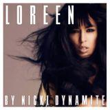 LOREEN by Nicki Dynamite