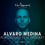 Alvaro Medina - PLAYGROUND FEST Podcast