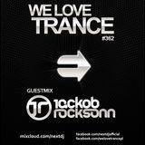 Next DJ pres We Love Trance 362 - Jackob Rocksonn guestmix (12-2016)