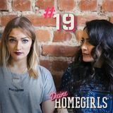 #19 Deine Homegirls - Podcast  - Auf der Straße Edition