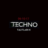 Tali flash-k - Techno 06-10-17