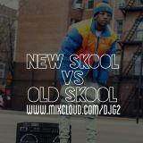 New Skool Vs Old Skool Vol1