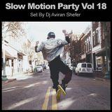 Slow Motion Party Vol 18