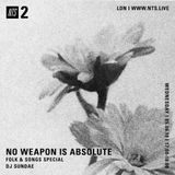 No Weapon Is Absolute - 5th June 2019