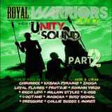 Unity Sound - Royal Warriors Part 2 Culture Mix 2013