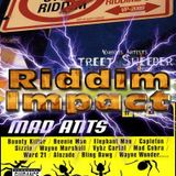 Riddim Impact: Street Sweeper meets Mad Ants