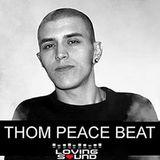 Thom Peace Beat (Loving Sound) // Green Park Festival promo mix