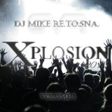 DJ Mike Re.To.Sna. - Xplosion 2015 Volume1