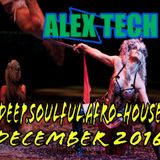 DJ Alex Tech_ Deep, Soulful, Afro-HOUSE_ December 2016