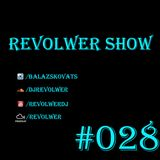 Revolwer Show 28