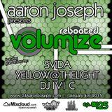 VOLUMIZE (Episode 125 w/ SVIDA, Yellow@TheLight, & DJ IVI C Guest Mixes) (Jan 2015)