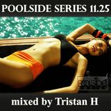 Poolside Series 11.25. - mixed by Tristan H