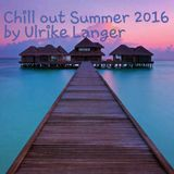 Chill out Summer 2016 by Ulrike Langer♥