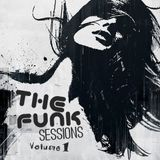 The Funk Sessions Volume 1