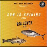 Sun is Shining 2014 by ROLLOVER DJS