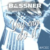 Bassner - Radio Show - You Can Do It PRESENT Julien Hokini - #YCDI012