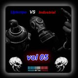 Uptempo Vs Industriel vol 05 . by Dj Torax