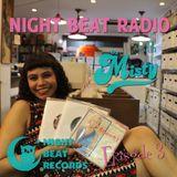 Night Beat Radio Episode #3 w/ DJ Misty