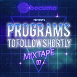 Bocuma - Programs To Follow Shortly Mixtape 07