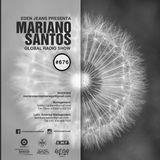 MARIANO SANTOS GLOBAL RADIO SHOW #676