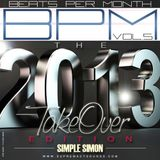 BPM Vol 5 (The 2013 Takeover Edition )