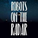Robots On The Radar #03 Recorded 28-02-18