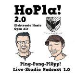 HEFFF & PLANK - Hopla 2.0! Ping-Pong-Plöpp! Live-Studio Podcast 1.0!