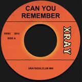 XRAYSOULCLUB MIX #11 - CAN YOU REMEMBER