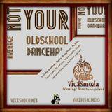 Vicksmoka - Not Your Average OldSchool