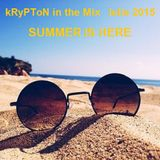 kRyPToN in the Mix Iunie 2015 - Summer is Here (45 hits in the mix)