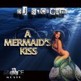 DJ S.Cream - A Mermaid's Kiss