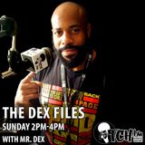The DeX Files Ep. 81