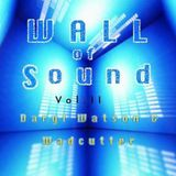 Wall Of Sound 2 - A Wadcutter & Daryl Watson Collaboration