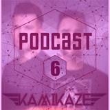 KAMIKAZE - #Podcast6