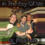 Dj PhaTrix - In The Key of Me