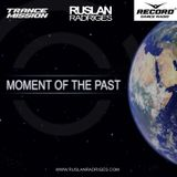 Ruslan Radriges - Make Some Trance 178 Moment Of The Past (Best Of 2016)