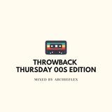 Throwback Thursday Mix (00s Edition)