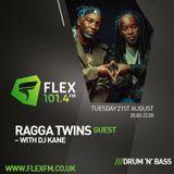 DJ Kane with Guests Ragga Twins 21.08.18 Flex FM