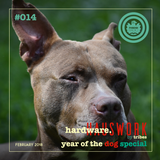 Hardware #014 [Hardware vs. Hauswork - Year Of The Dog Special] (February 2018) - Hosted by Tribes