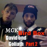 The Five Presents... David and Goliath !!! Bird Box !!! Featuring MGK!!!    1 Hour Mix !!!