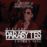 Mixtape 39 - Parasytes
