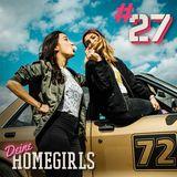 #27 Deine Homegirls - Podcast