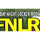 Friday Night Locker Room Pregame Show FHSAA Class 7A Final