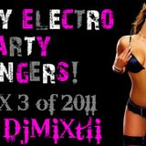 Dirty Electro Party Bangers! [Mix 3 of 2011]